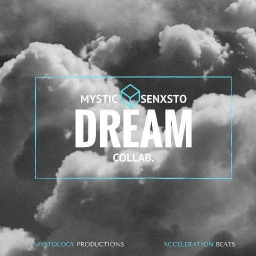 Cover of track DREAM (ft. SENXSTO) by MYSTIC