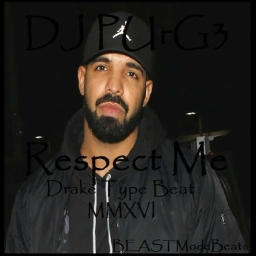 Cover of track 'Respect Me' feat. Drake Type Beat MMXVI by DJ PUrG3 WiZ3LY©