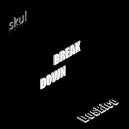 Cover of track skul & DosRico - Break Down by s k u l
