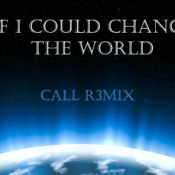 Cover of track If I Could Change The World (Call R3mix) by Plagued Robot