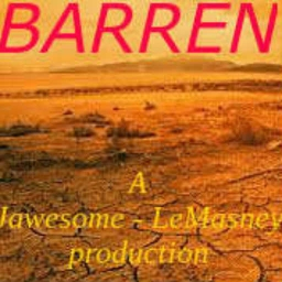 Cover of track Barren (Jawesome - LeMasney Production) by Jawesome