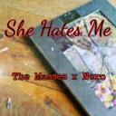 Cover of track She Hates Me - Ft: Nero Beats™ by The Masses