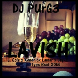 Cover of track 'Lavish' feat. J. Cole, Kendrick Lamar & Jay-Z Type Beat 2015 by DJ PUrG3©