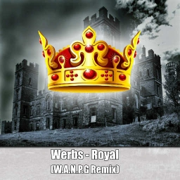 Cover of track Werbs - Royal (W.A.N.P.G Remix) by W.A.N.P.G. Official