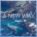 Cover of album A New Way (Results) by TEQTONIQ