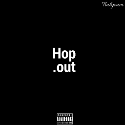Cover of track Hop Out by Trulycam
