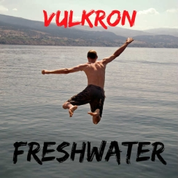 Cover of track Freshwater by Vulkron