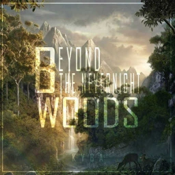 Cover of track Beyond The Nevernight Woods. by Kyba