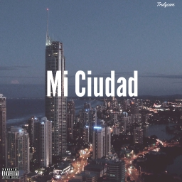 Cover of track Mi Ciudad by Trulycam