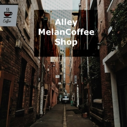 Cover of track Alley MelanCoffee Shop by LnE