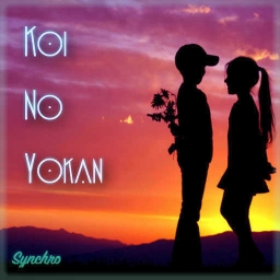 Cover of track Koi No Yokan by synchro