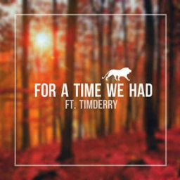 Cover of track For A Time We Had (DubLion & Tim Derry) by Tim Derry