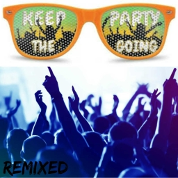 Cover of track Keep The Party Going (It_Goes_Kaboom Remix)