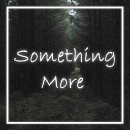 Cover of track Something More (Mastered) by ReSight