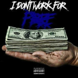Cover of track I Don't Work for Free by B Money