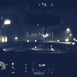 Cover of track [Late Nights] by @Kxnjji