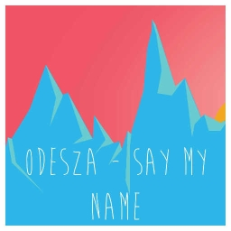 Cover of track ODESZA - Say My Name (remix) by MUDA