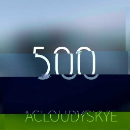 Cover of track 500 (acloudyskye) by acloudyskye