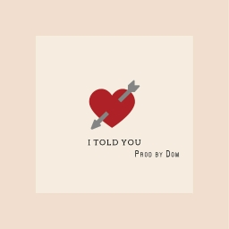 Cover of track I Told You. by wednzday