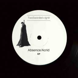 Cover of album TwoSworded x IGNIT - Absence/Acrid EP by Dealerz