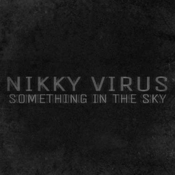 Cover of track Something In The Sky by Nikky Virus