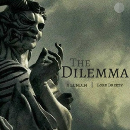 Cover of track THE DILEMMA w/ Lord Breezy by JJ LUNDIN (FL)
