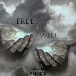 Cover of track FREE WILL (mastered) by JJ LUNDIN (FL)