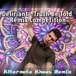Cover of track Deliriant - Truth be told (Alternate:Khaos-Remix) by Feli:daY