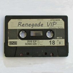 Cover of track Renegade [sonic3ze VIP Remix] by sonic3ze