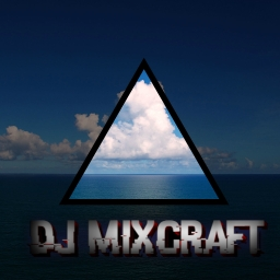 Avatar of user Dj Mixcraft