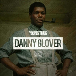 Cover of track Young Thug - Danny Glover Remake by Yxng Zy ( OFL )