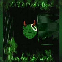 Cover of track Murder She Wrote by OPLK Productionz™