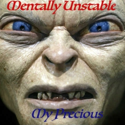 Cover of track Mentaly Unstable - My Precious by Ciel
