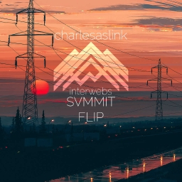 Cover of track Charlesaslink \ \ Interwebs「SVMMIT Flip」 by ⁶ ₆ ⁶ svmmit ₆ ⁶ ₆