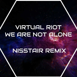 Cover of track Virtual Riot - We Are not Alone NS Remix by I X I T O Z