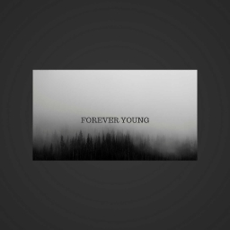 Cover of track FOREVER YOUNG by shesasong