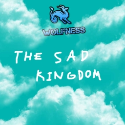 Cover of track The Sad Kingdom by Wolfness