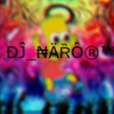Avatar of user DJ_NARO TM