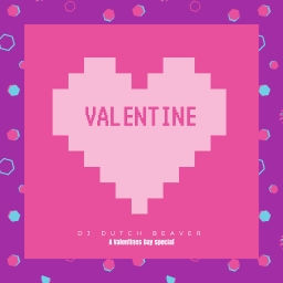 Cover of track Valentine by DJ Dutch Beaver
