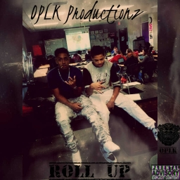 Cover of track OPLK Productionz- Roll up by OPLK Productionz™