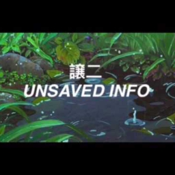 Cover of track Unsaved Info by D34D80Y (デッド)