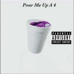 Cover of track Pour Me Up A 4 by Noway