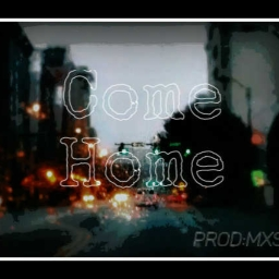 Cover of track Come Home by MXS