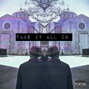 Cover of track Take it all in by whize
