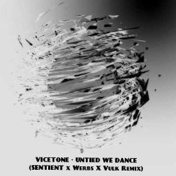 Cover of track Vicetone - United We Dance (Sentient x Vulkron x Werbs Remix) by sentient