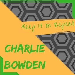 Cover of track Keep It On Repeat by charlie_bowden