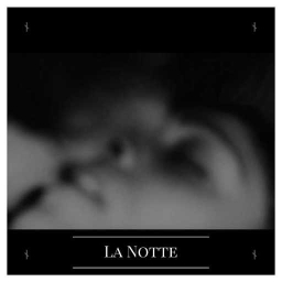 Cover of track La Notte by {:::Dïzäyä::Ränkönë:::}