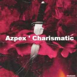 Cover of track Azpex X Charismatic (Preview) by Azpex