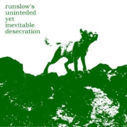Cover of track runslow's unintended yet inevitable desecration by dronealpha