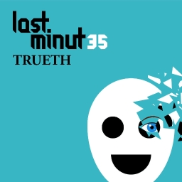 Cover of track Last Minut35 - Trueth (Madeon remix) - OUT NOW! by Last Minut35